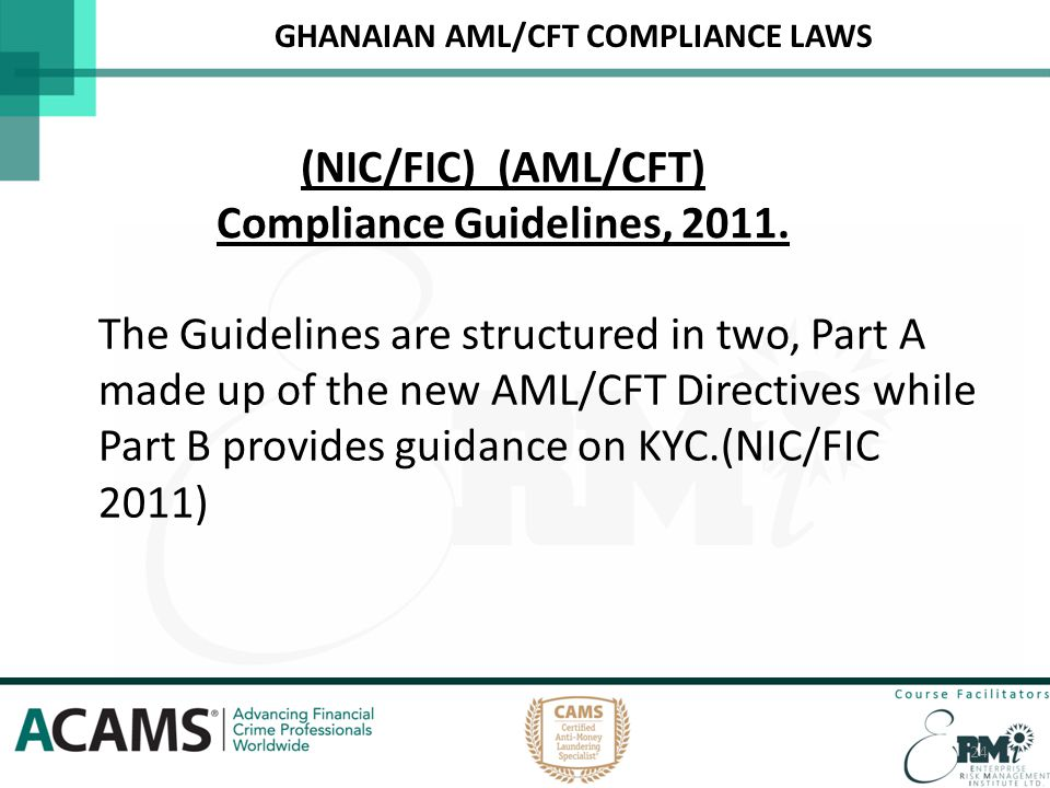 (NIC/FIC) (AML/CFT) Compliance Guidelines, 2011.