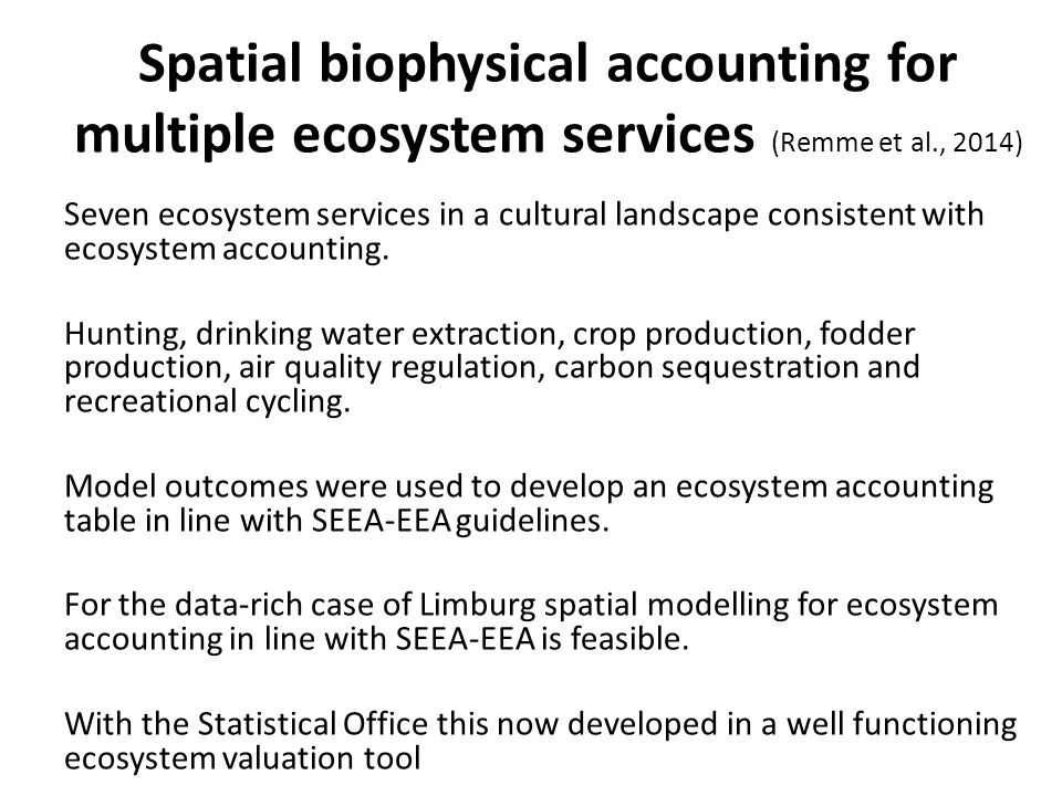 Spatial biophysical accounting for multiple ecosystem services (Remme et al., 2014)
