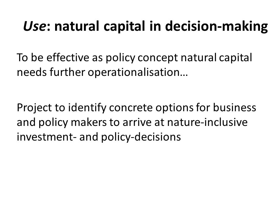 Use: natural capital in decision-making