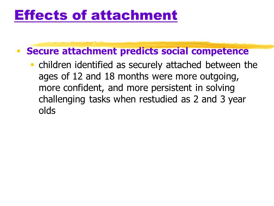 the impact of attachment on a childs psycho social development Single-parenting, psychological well-being and academic  have negative psycho-socio impact on them in  their social development parenting does not lend itself.