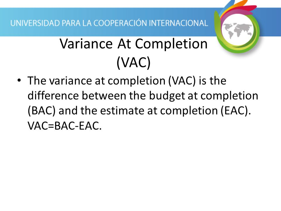 Variance At Completion (VAC)