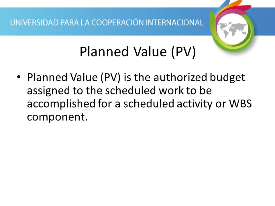 Planned Value (PV)