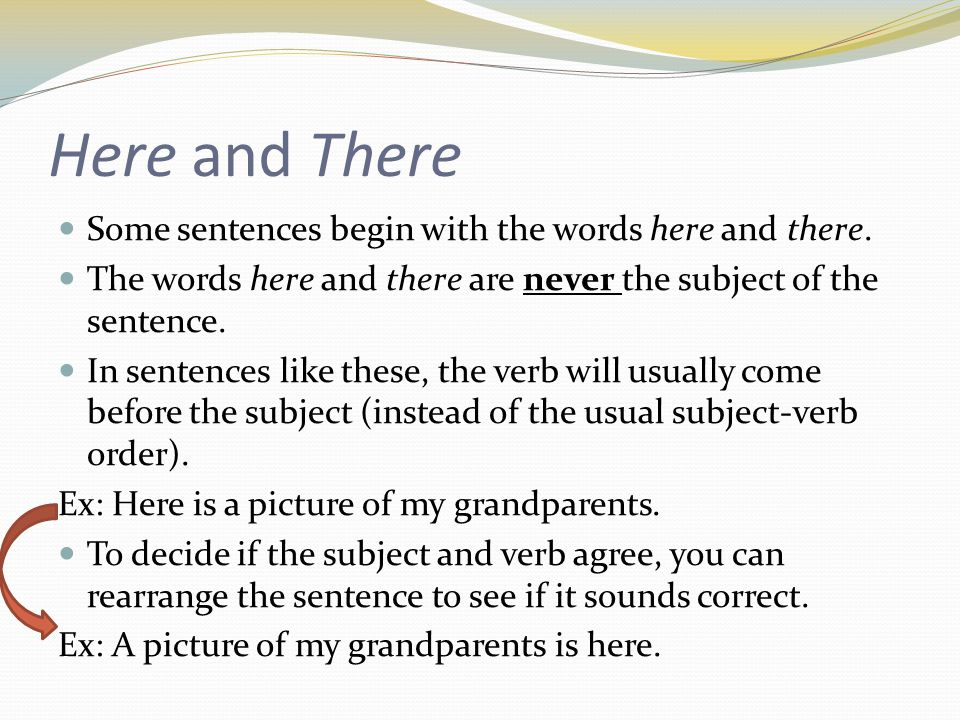 Subject verb agreement ppt video online download here and there some sentences begin with the words here and there platinumwayz