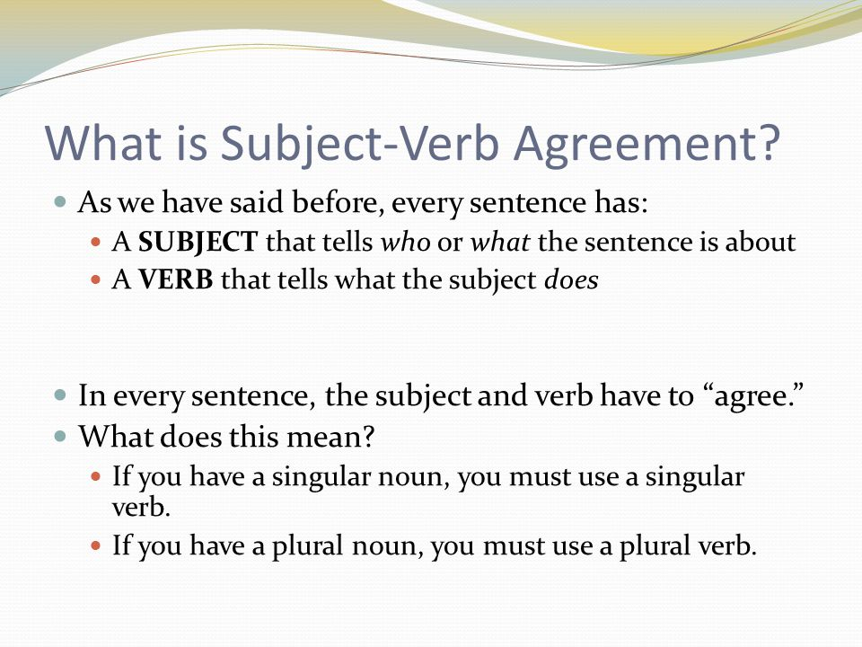 Subject verb agreement ppt video online download what is subject verb agreement platinumwayz