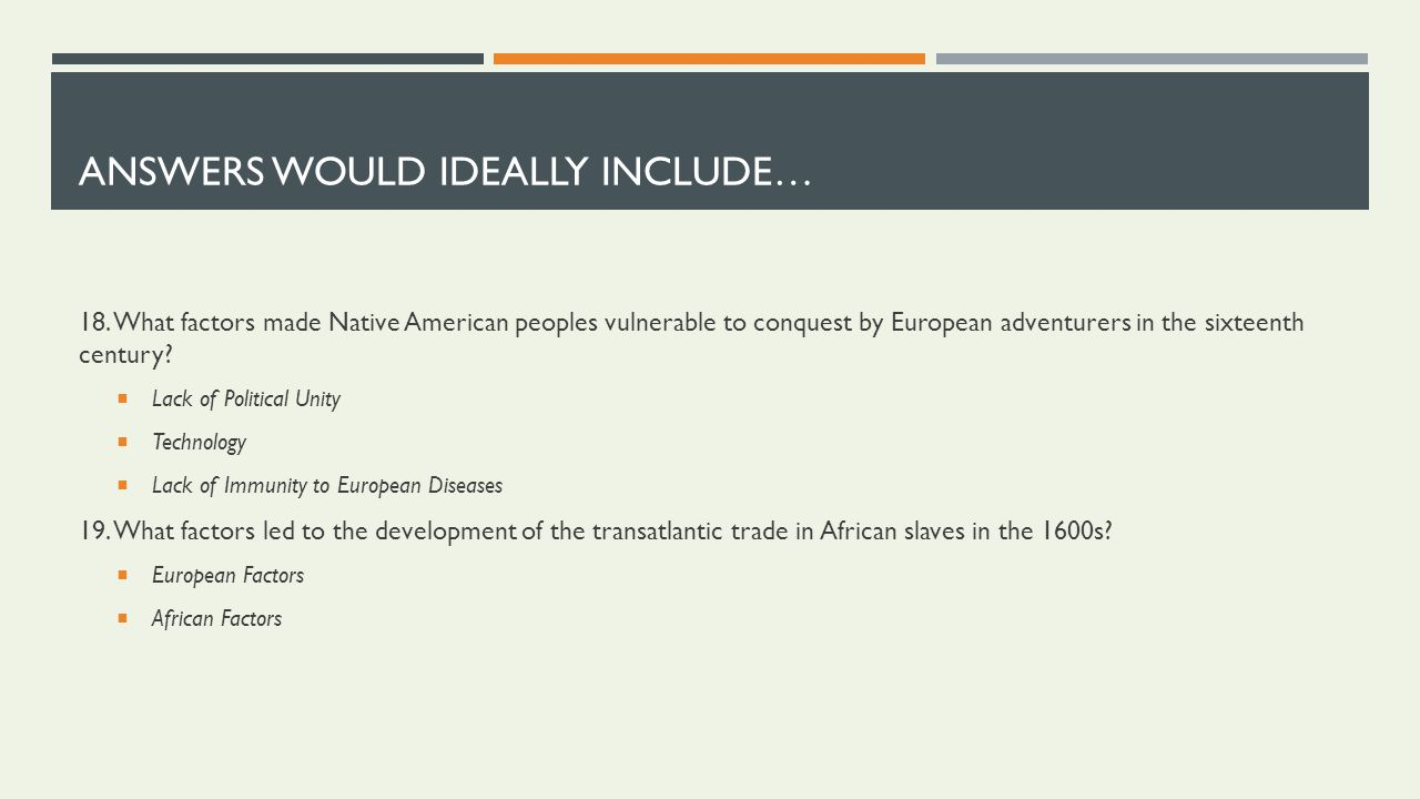 native american peoples vulnerable to conquest by european adventurers What made native american peoples vulnerable to conquest by european adventurers 3 what was the role of the colonies in the british mercantilist system 4 how did .