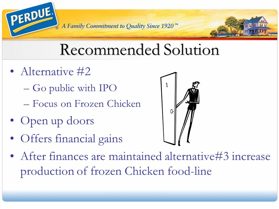 Recommended Solution Alternative #2 Open up doors