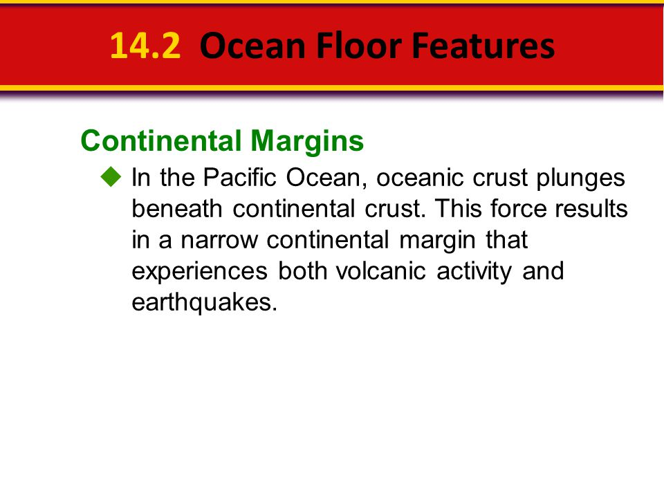 14.2 Ocean Floor Features Continental Margins