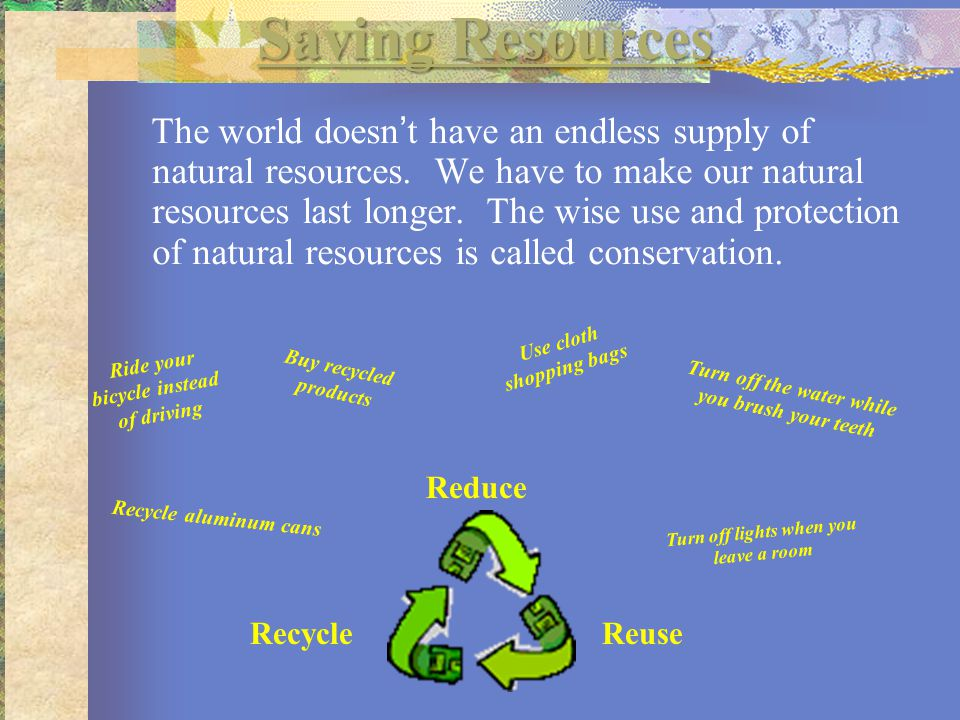 A Wise Use Of Our Natural Resources Is Called