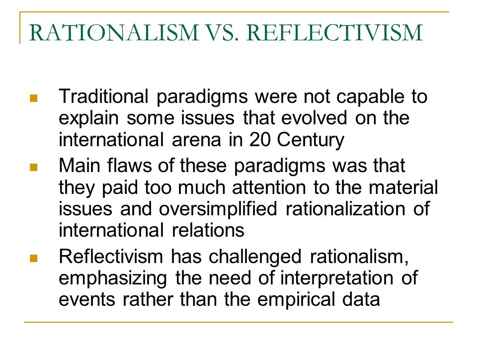 paradigms and international relations The paper examines the korean war through the lens of three of the major paradigms in international relations: realism, world society and theory of dependence.