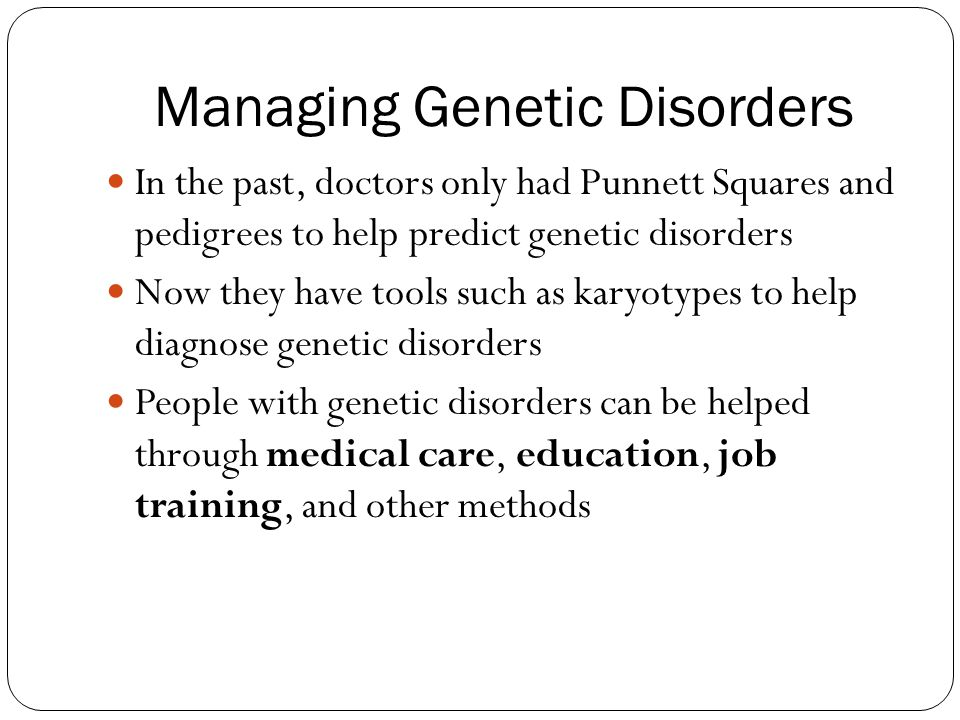 Managing Genetic Disorders