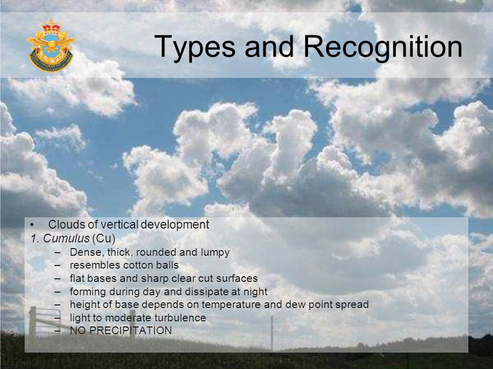 Types and Recognition Clouds of vertical development 1. Cumulus (Cu)