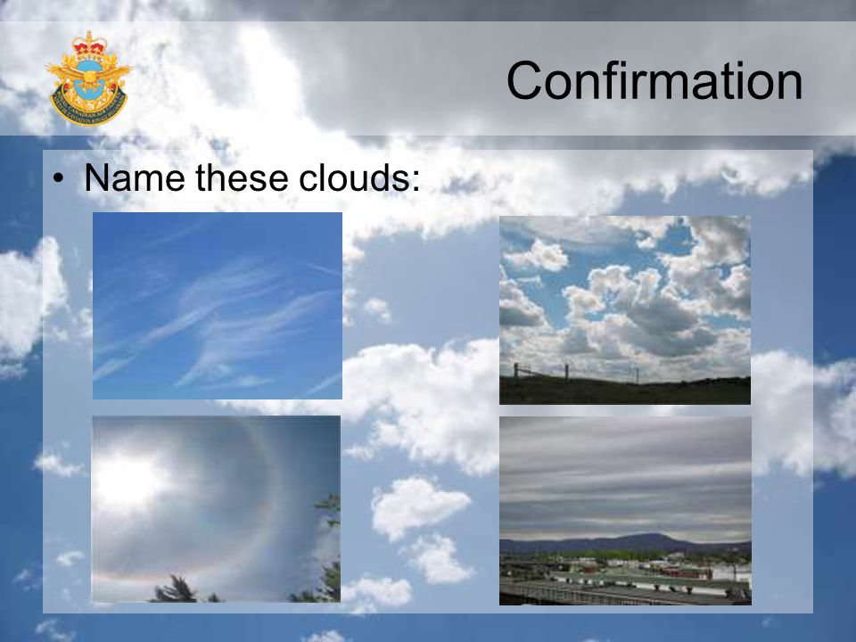 Confirmation Name these clouds: