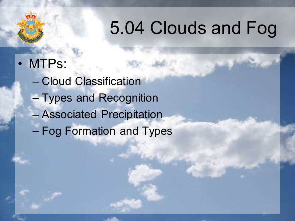 5.04 Clouds and Fog MTPs: Cloud Classification Types and Recognition