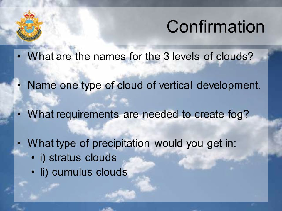 Confirmation What are the names for the 3 levels of clouds