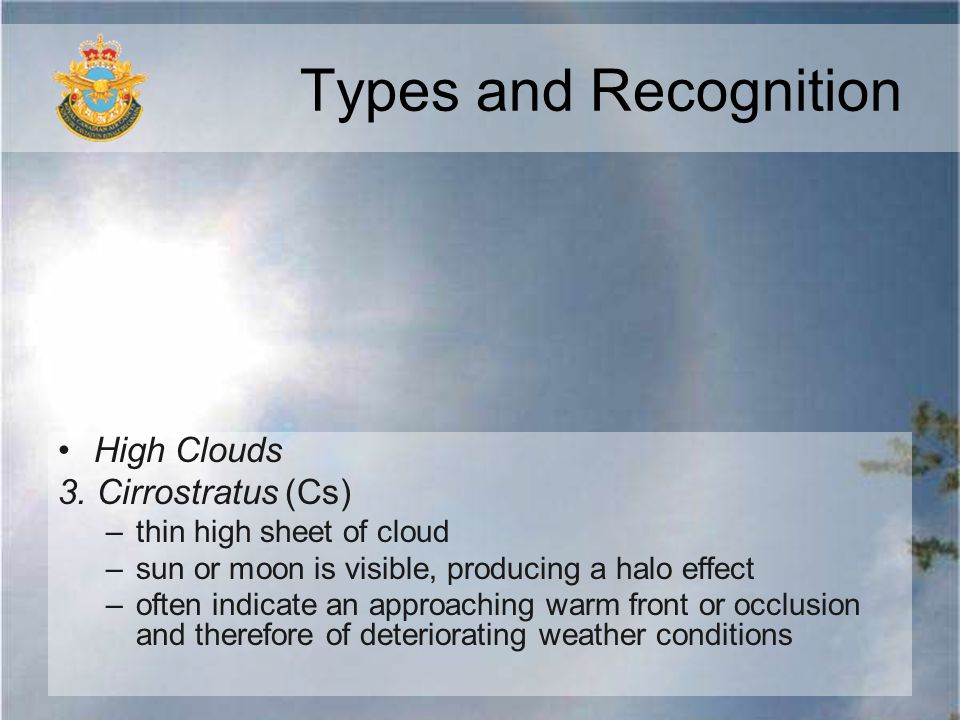Types and Recognition High Clouds 3. Cirrostratus (Cs)
