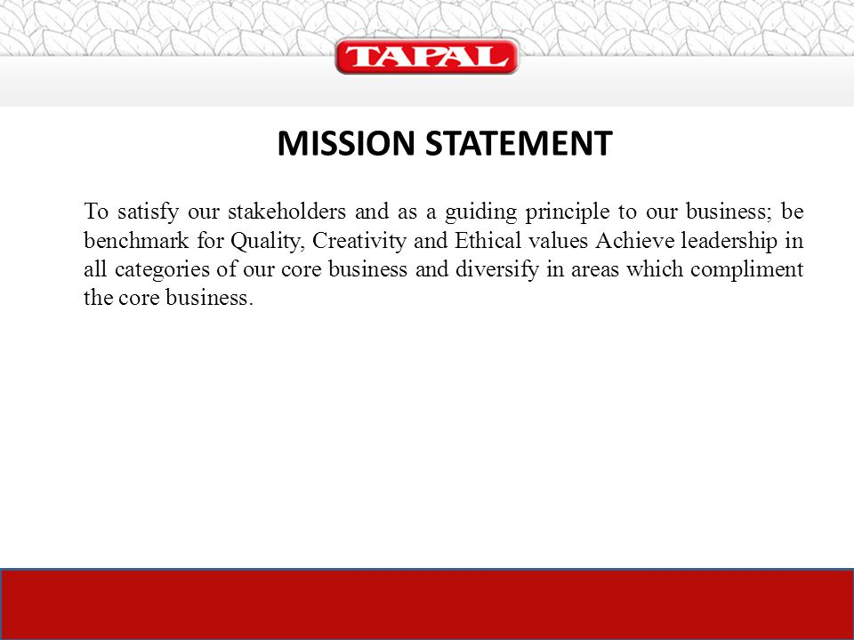 financial objectives of tapal tea The launch plan of tapal – tea mate presentation by: obaidullah ali   metrics such as perception, performance and financial will be utilized to keep a   improvement objectives for tapal products, services, processes and system.