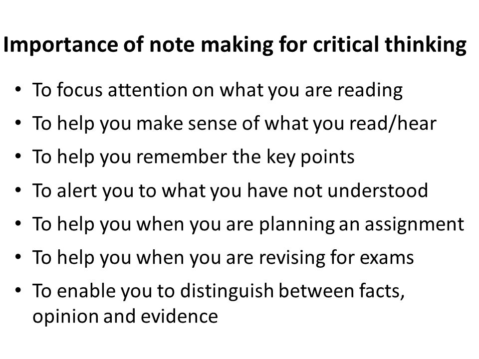 importance of critical thinking Critical thinking critical thinking is focused,  what are learning skills the 21st century learning skills are often called the 4 c's: critical thinking,.