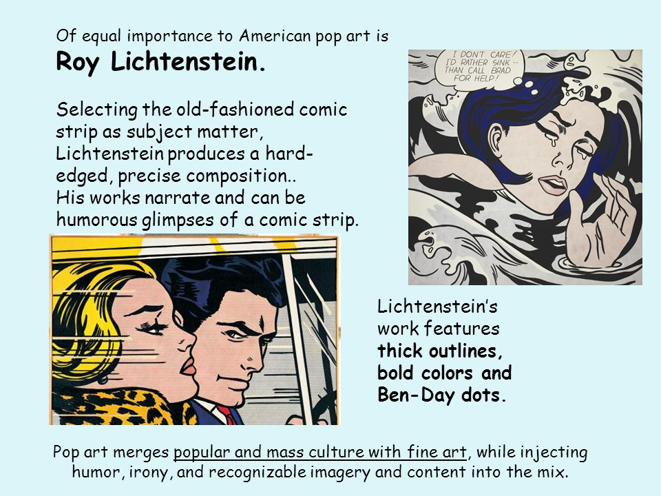 Of equal importance to American pop art is