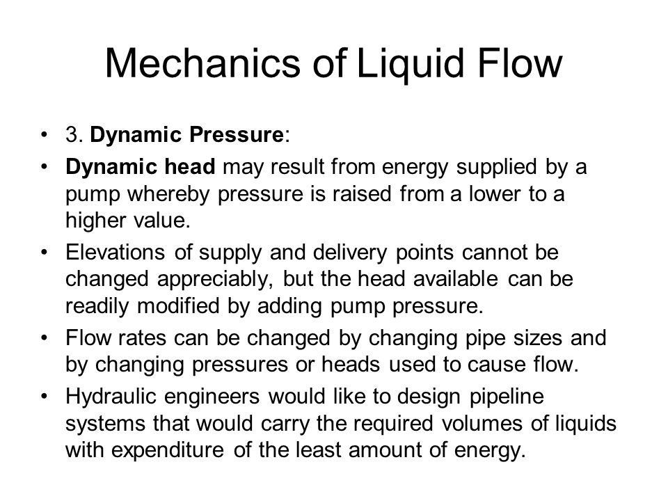 Mechanics of Liquid Flow