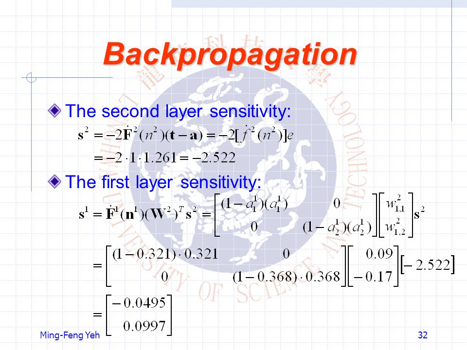 Backpropagation The second layer sensitivity: