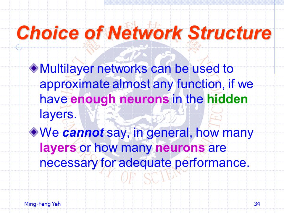 Choice of Network Structure