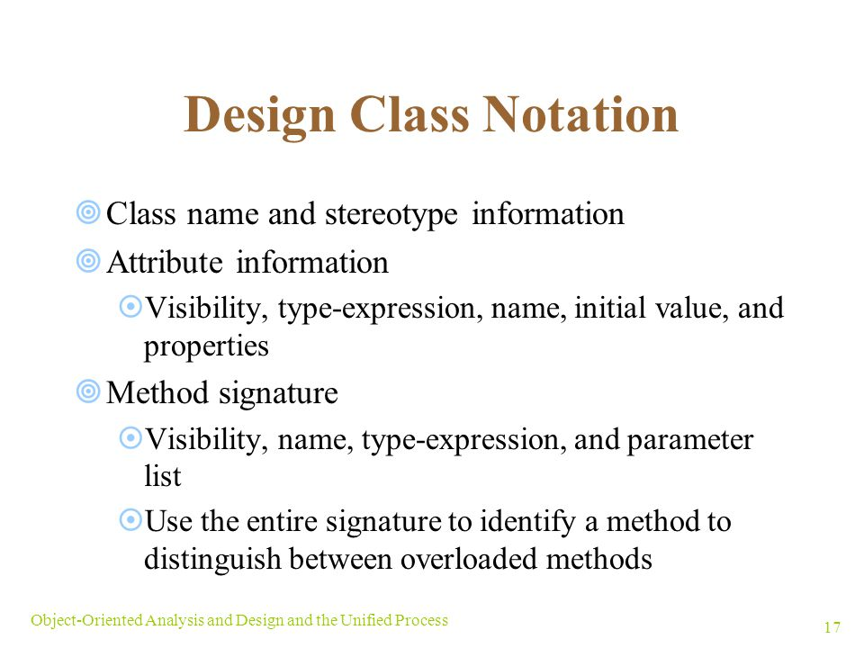 Design Class Notation Class name and stereotype information