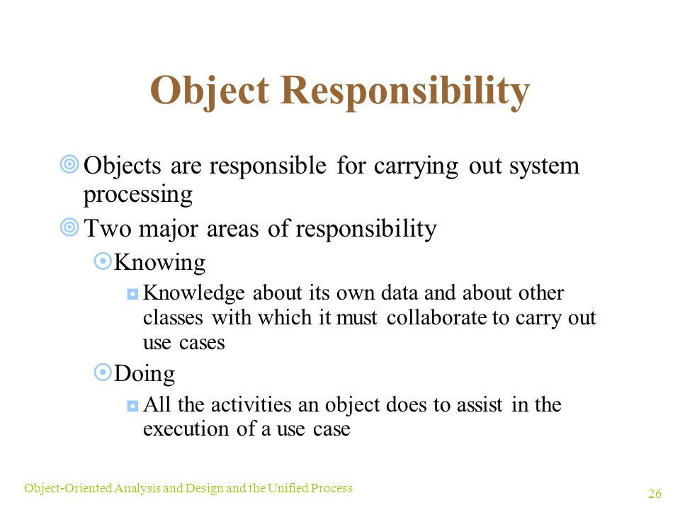 Object Responsibility