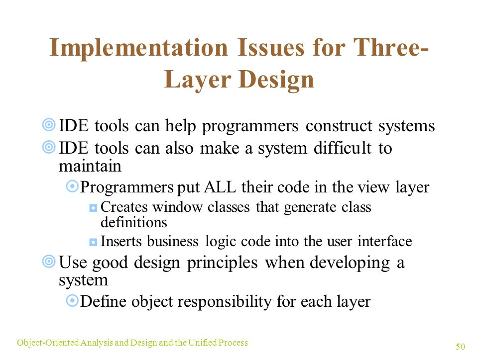 Implementation Issues for Three-Layer Design