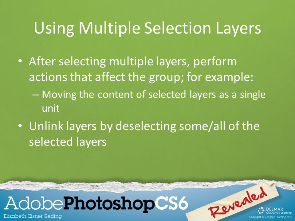 Using Multiple Selection Layers