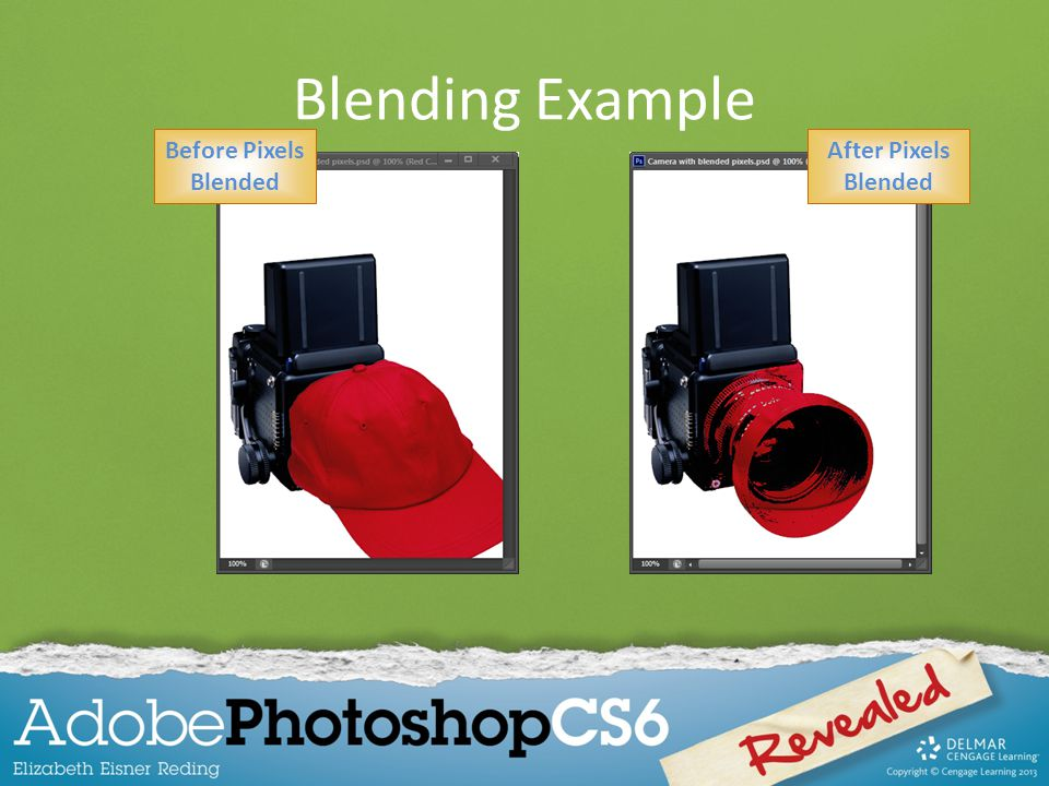 Blending Example Before Pixels Blended After Pixels Blended