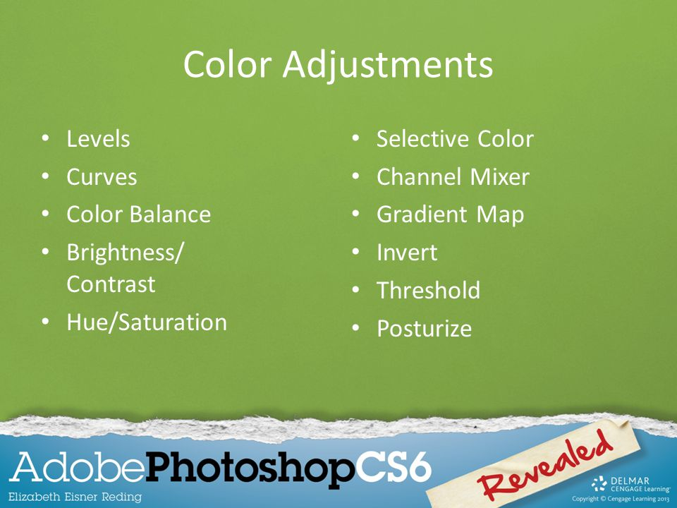 Color Adjustments Levels Curves Color Balance Brightness/ Contrast