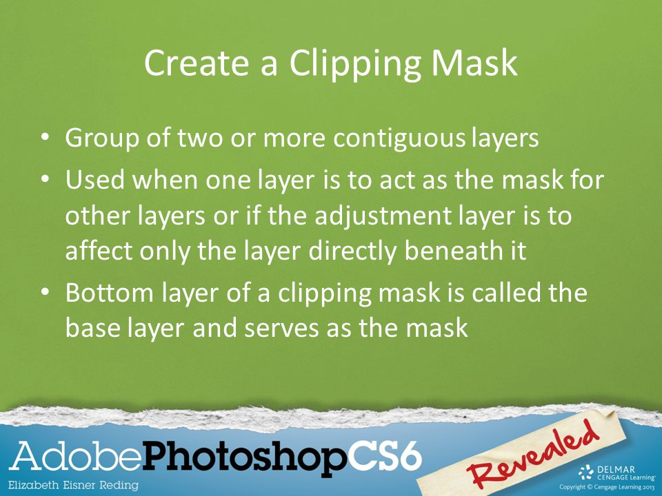 Create a Clipping Mask Group of two or more contiguous layers