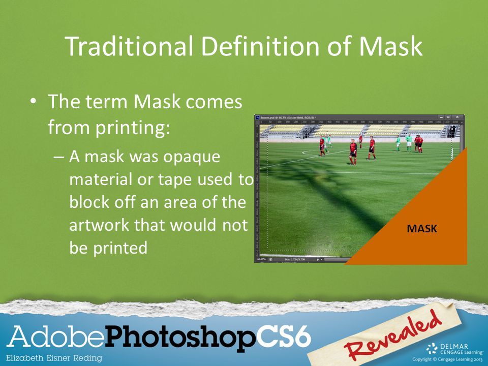 Traditional Definition of Mask