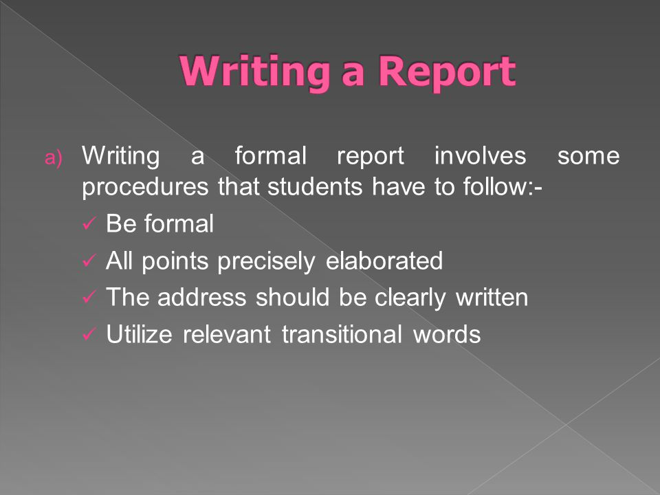 formal writing students should have Student writing can be evaluated on simple ways to assess the writing skills of students with learning which are the periodic formal functions of.