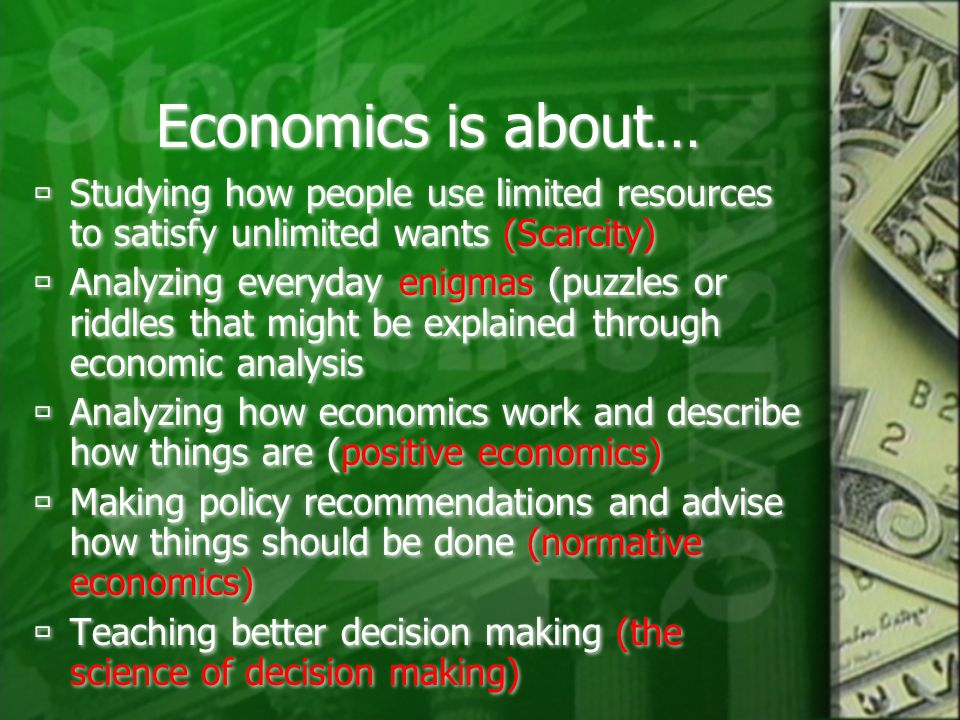 economics unlimited wants and limited resources What is economics goods and services before getting into the definition of economics,  resources are limited wants are unlimited.