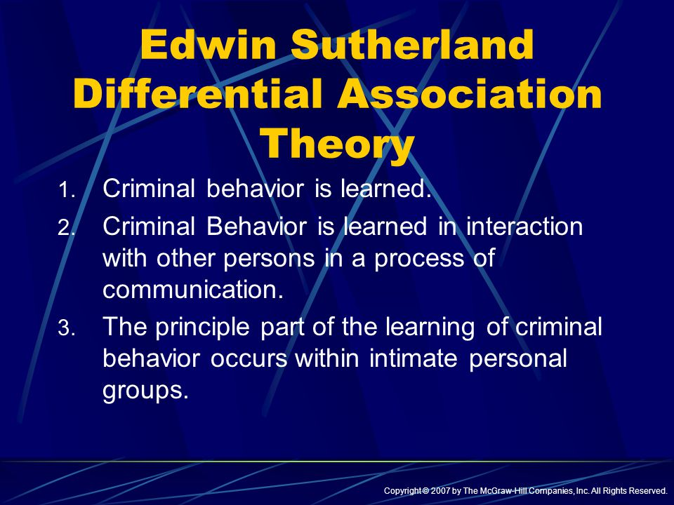 edwin sutherland theory What are some of the theories of crime and they looked at you like you were   learning theories tend to follow the lead of edwin sutherland's.