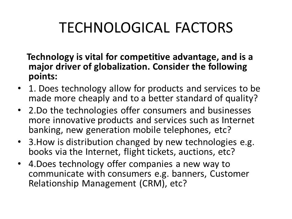 technological factors and airline This report discusses low-cost airline ryanair and the primary external factors that have contributed to its success, despite poor economic conditions porter's pestel analysis is used to discuss the external factors: political, economic, social, technological, environmental and legal.