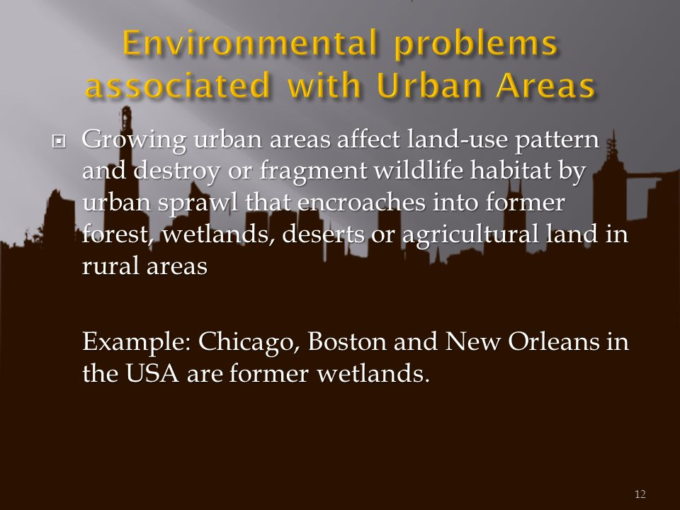 Environmental problems associated with Urban Areas
