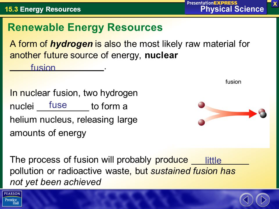 15.3 Energy Resources Key Concepts What are the major nonrenewable ...