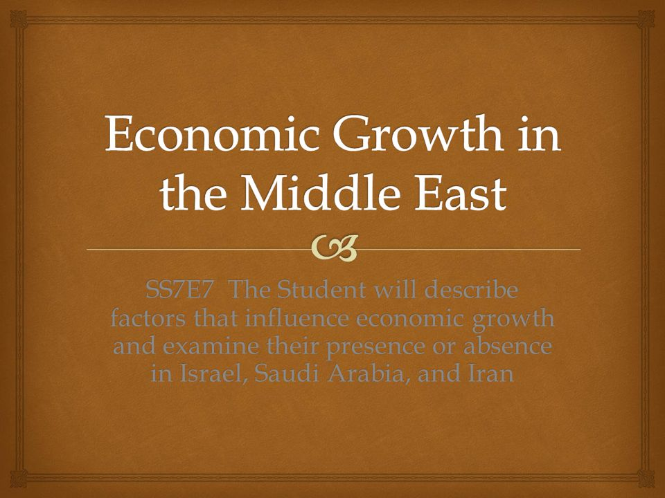 Economic Growth in the Middle East