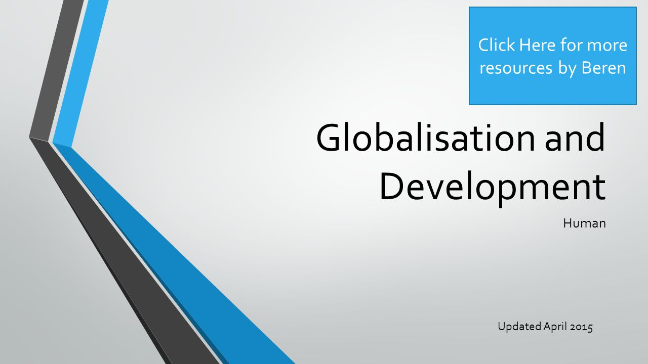 globalization trade and development And development global trade, the united states  and  developing countries trade plays a key role in an increasingly  interconnected and.