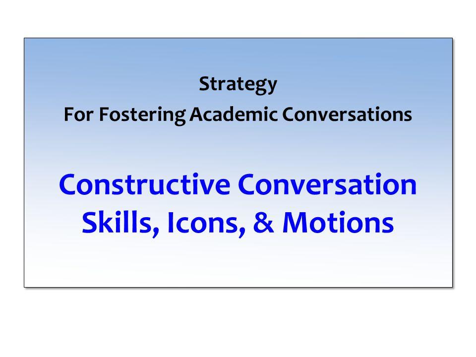 Constructive Conversation Skills, Icons, & Motions