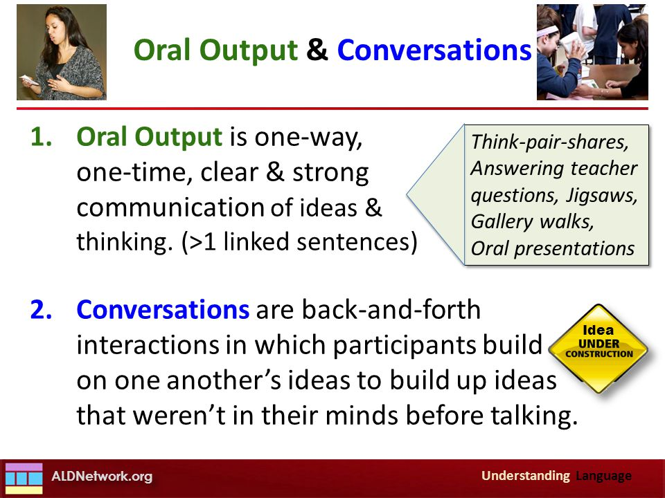 Oral Output & Conversations