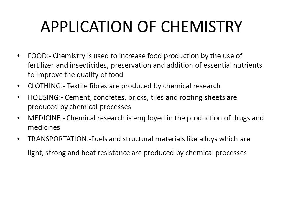APPLICATION OF CHEMISTRY