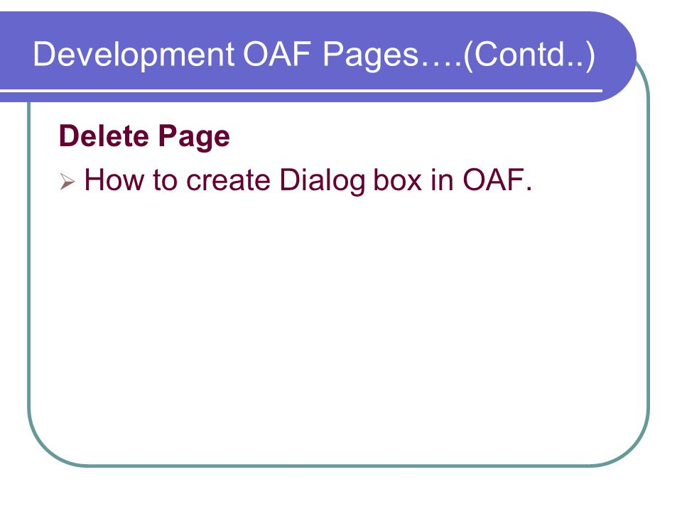 Development OAF Pages….(Contd..)
