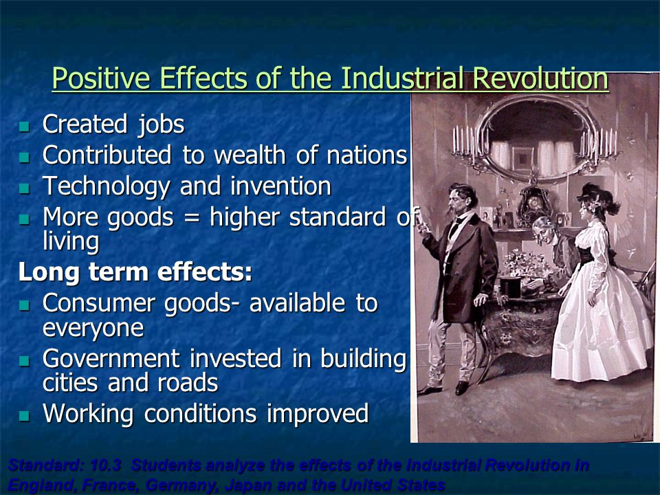 the effects of industrialization on u s Between 1865 and 1920, industrialization caused significant changes in many people's lives first, the development of a new railroad system help settle the.