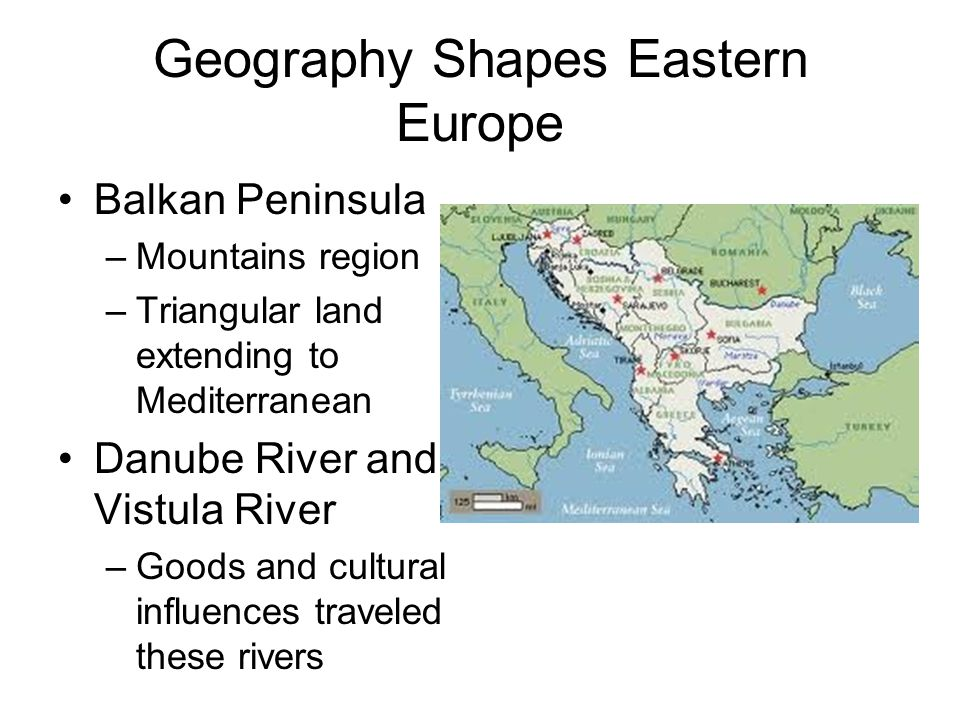 Geography Shapes Eastern Europe