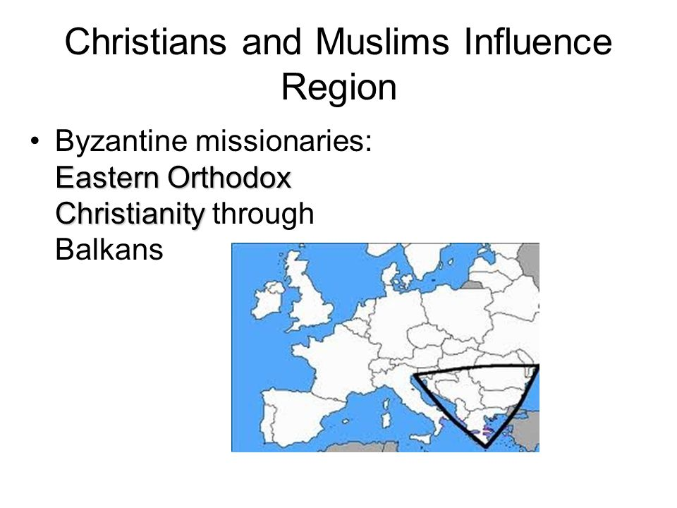 Christians and Muslims Influence Region