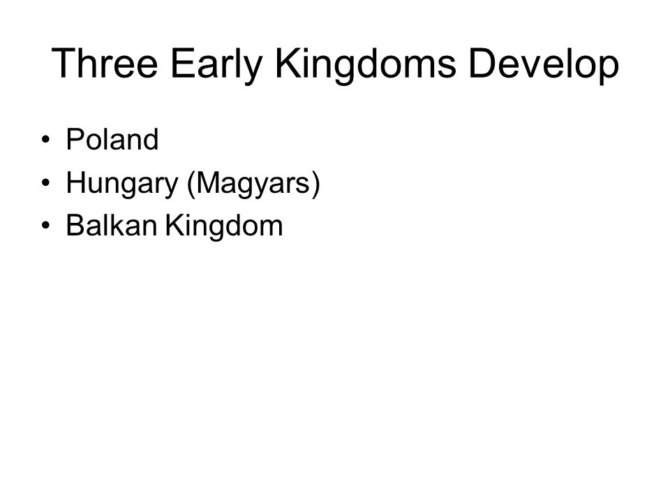 Three Early Kingdoms Develop