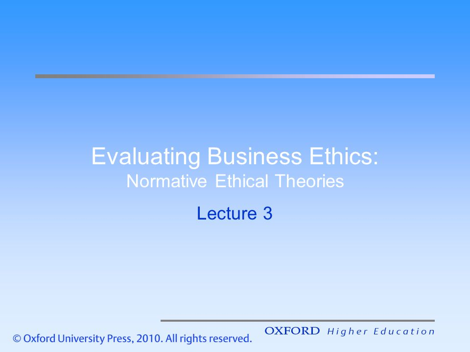 normative ethical theories How can the answer be improved.